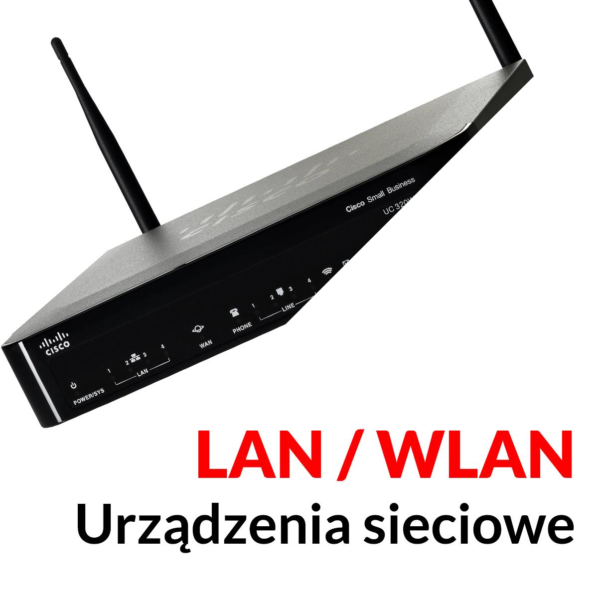 Urządzenia sieciowe - LAN / WLAN